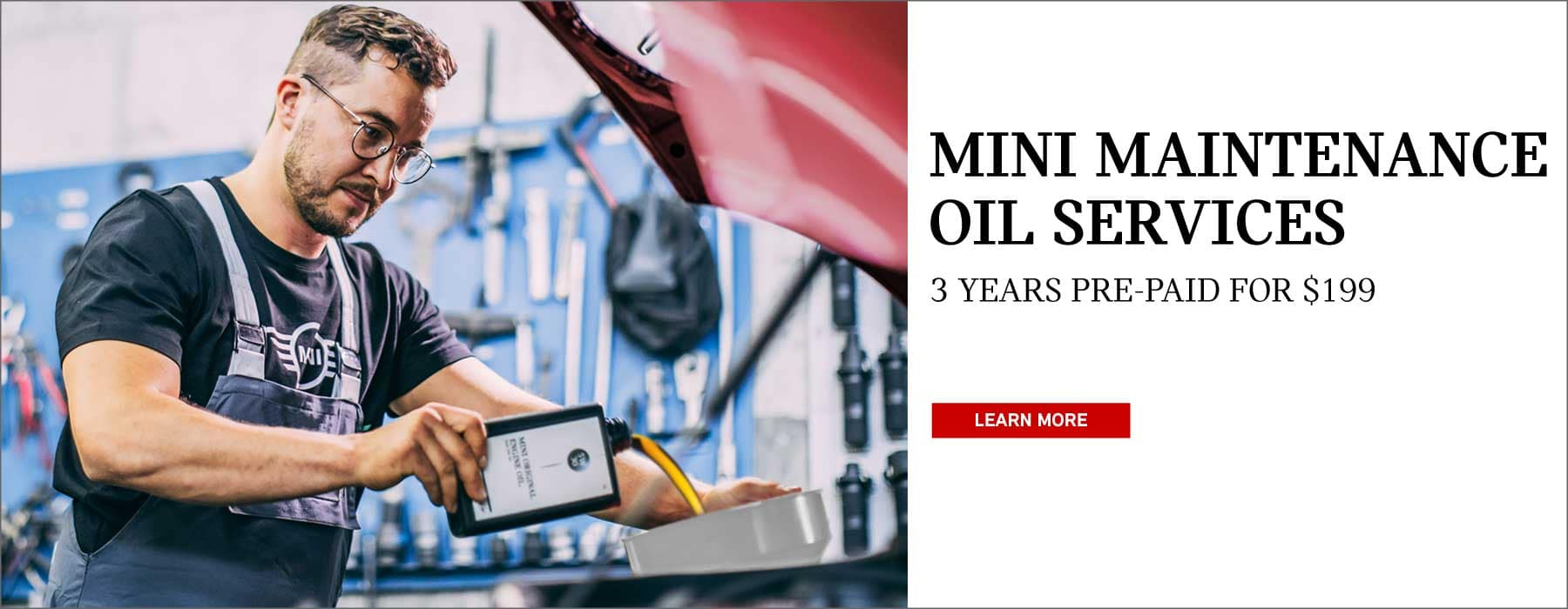 MINI Maintenance Oil Services. 3 years pre-paid for $199. Click to learn more. Picture shows a MINI service advisor adding oil to a MINI vehicle in a garage