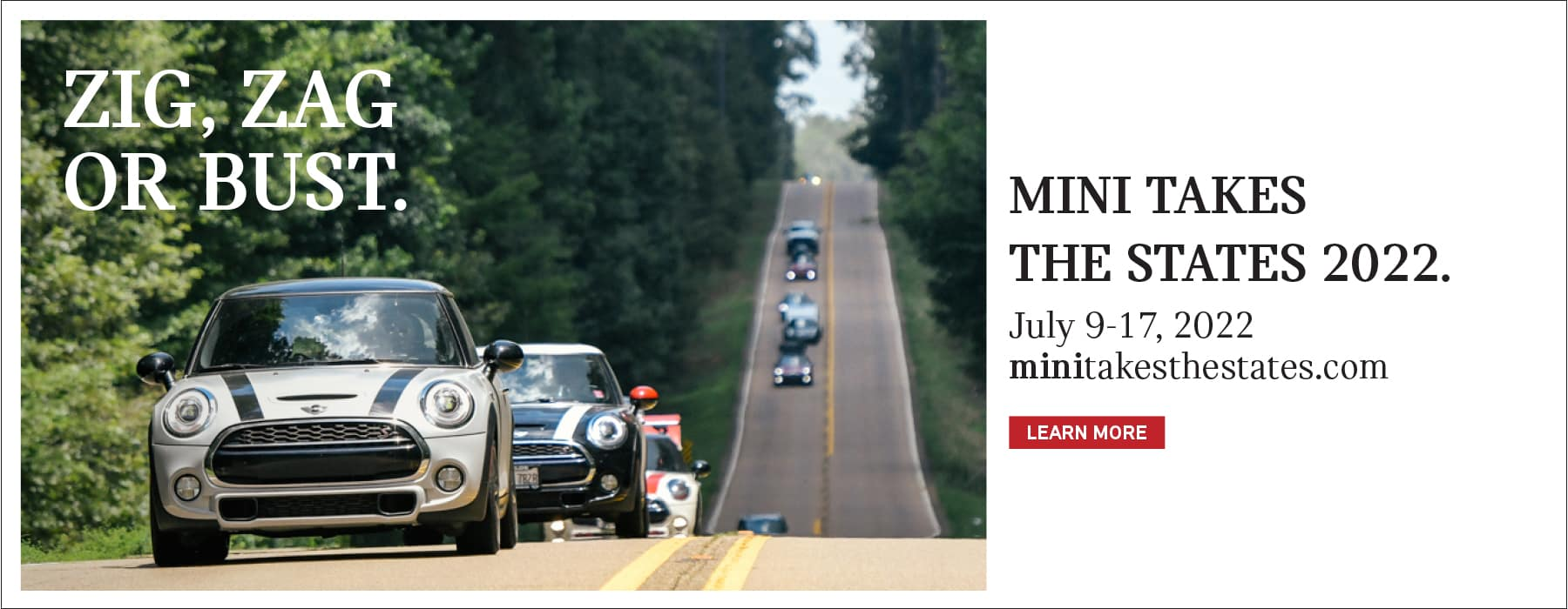Click to learn more about MINI Takes the States 2022! Image shows a line of MINI vehicles driving up a hill.