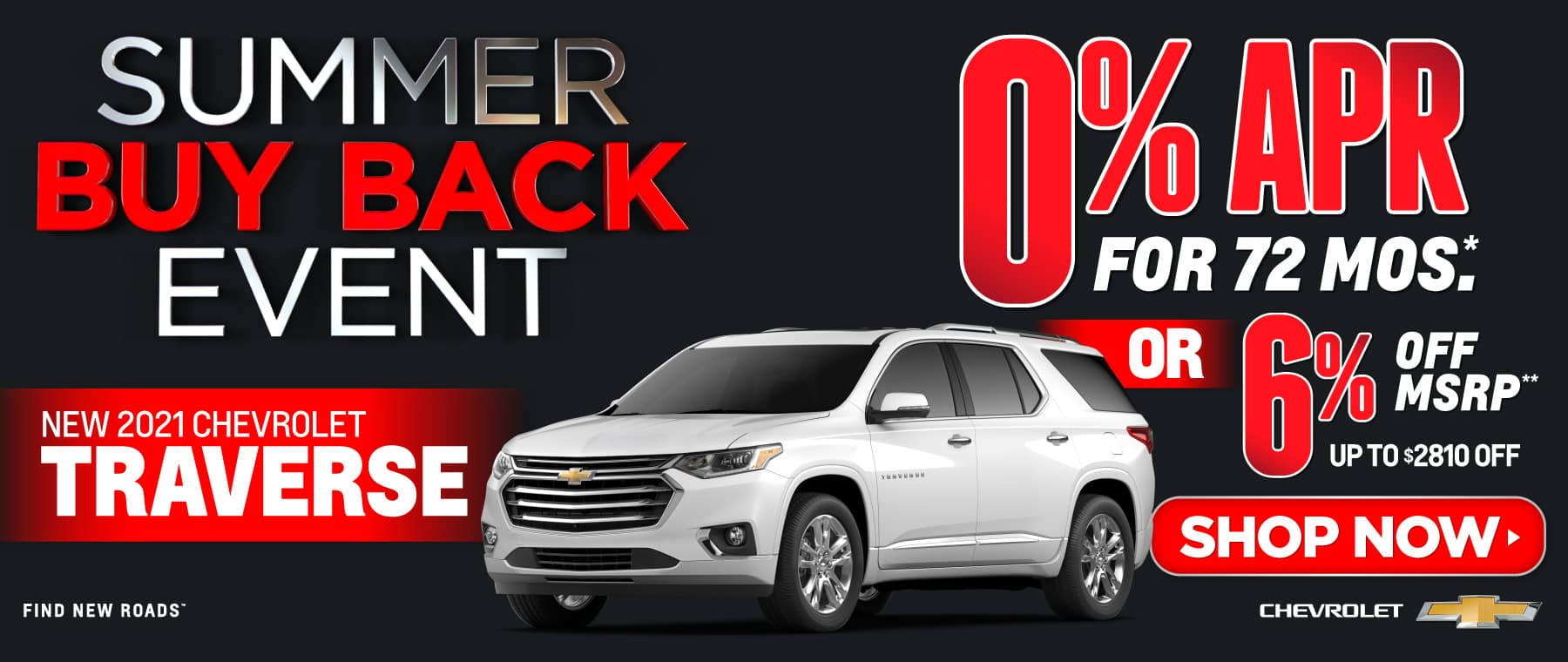 New 2021 Chevy Traverse - 0% APR for 72 months - Act now