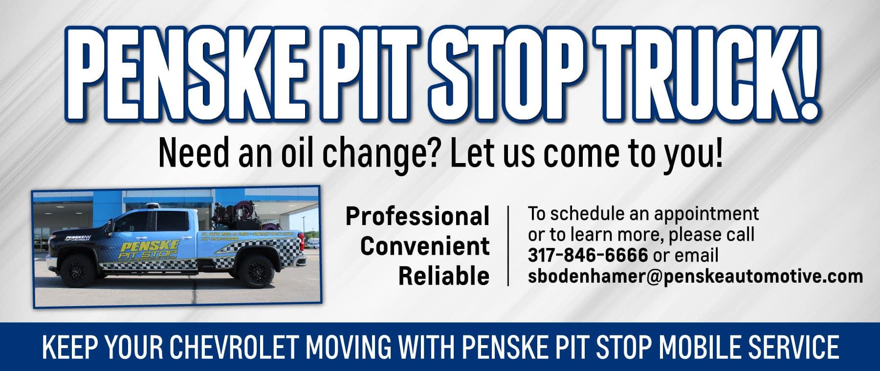 Penske Pit Stop Truck - Need an Oil Change? Let Us know!