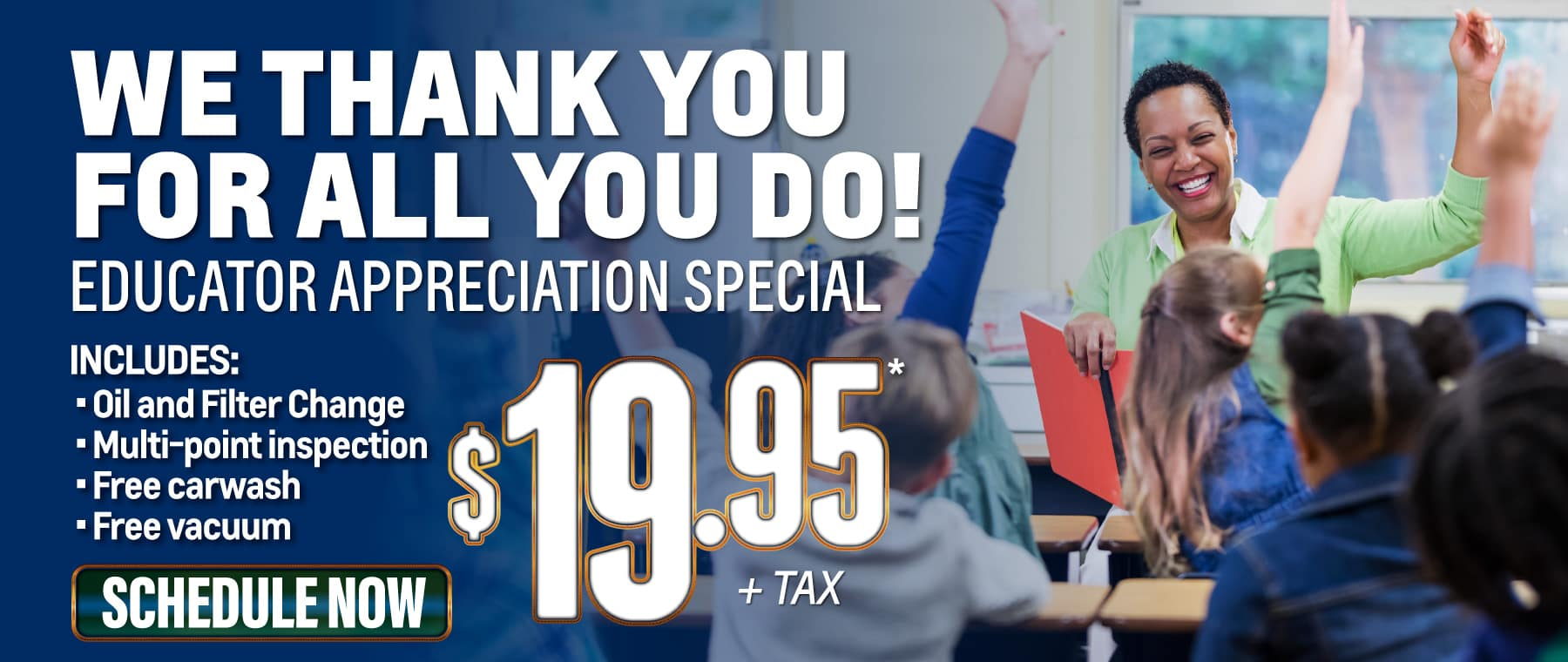 We Thank You For All You Do - $19.95 educator appreciation special - act now