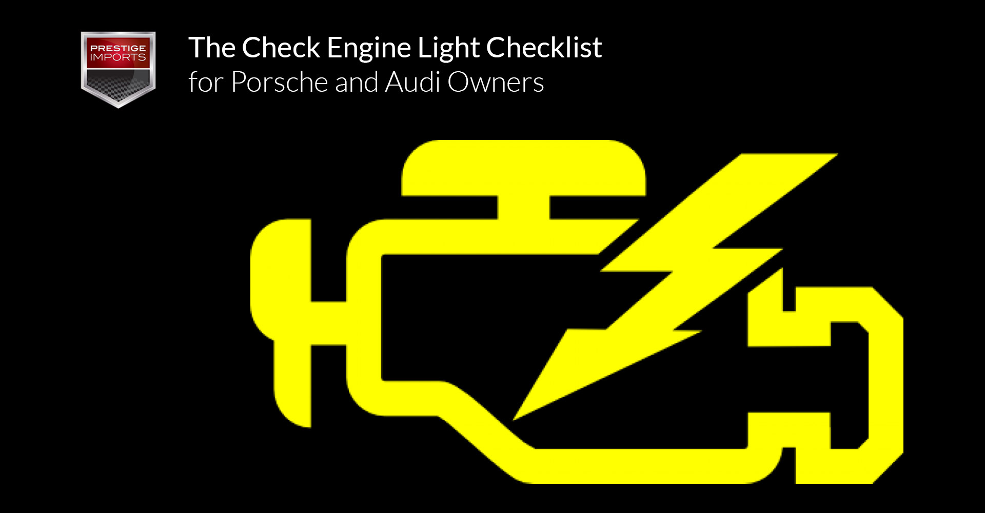 The Check Engine Light Checklist For Porsche And Audi Owners