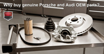 Parts and Accessories for Audi and Porsche are OEM