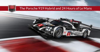 The Porsche 919 Hybrid and 24 Hours of Le Mans
