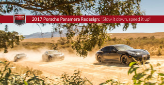 "2017 Porsche Panamera RedesignA group of redesigned Porsche Panamera models on a dirt road in South Africa. Used to illustrate the article ""2017 Porsche Panamera Redesign - Slow it down, speed it up"" - Slow it down, speed it up"