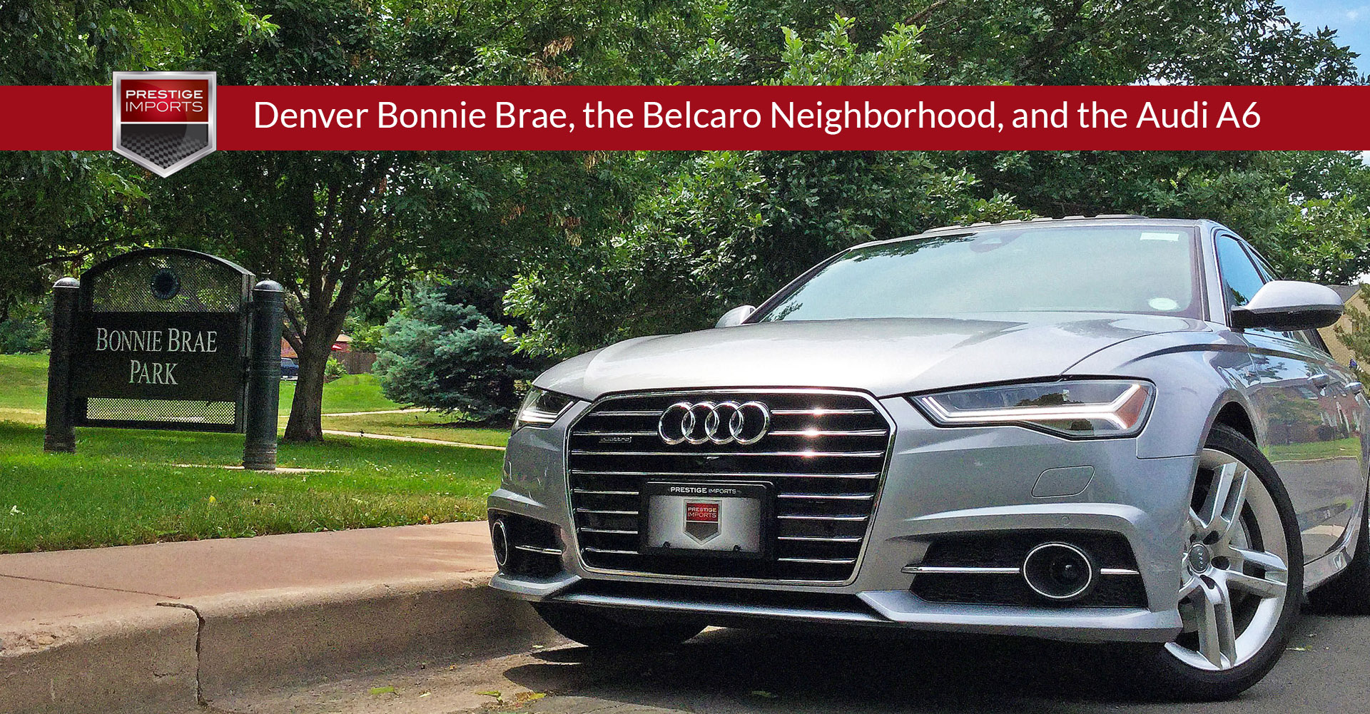 Denver Bonnie Brae The Belcaro Neighborhood And The Audi A6