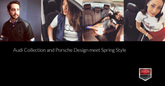 Audi Collection and Porsche Design meet Spring Style