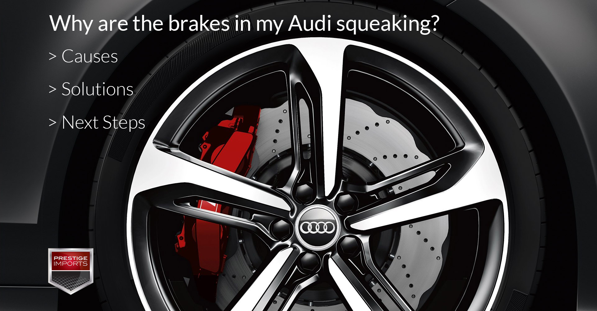 Why are my Audi brakes squeaking? Causes, Solutions, and