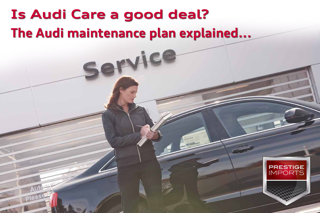 Is Audi Care a good deal? The Audi maintenance plan explained