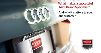 What makes a successful Audi Brand Specialist