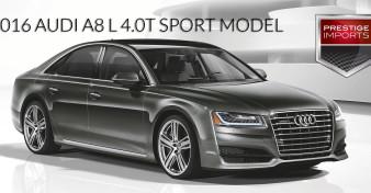 2016 A8 L 4.0T Sport Model