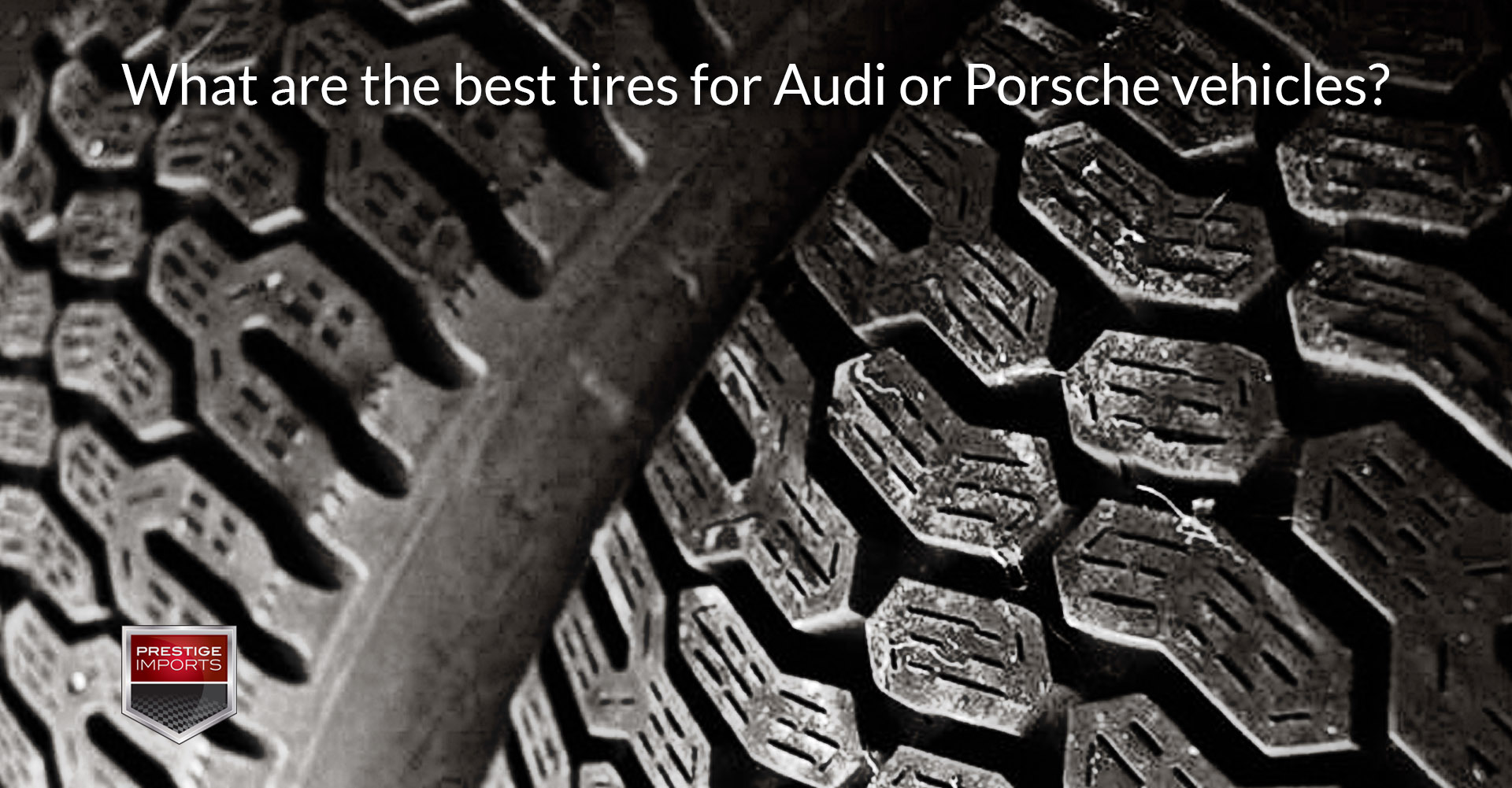 Used Tires Denver >> What are the best tires for Audi and Porsche vehicles?