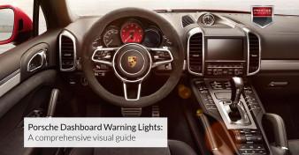 Porsche Dashboard Warning Lights - A comprehensive visual guide