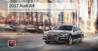"Photo of the all-new 2017 Audi A4 driving on a city street. Used to illustrate the article ""2017 Audi A4 - Re-introducing an Audi cornerstone to Denver drivers""."