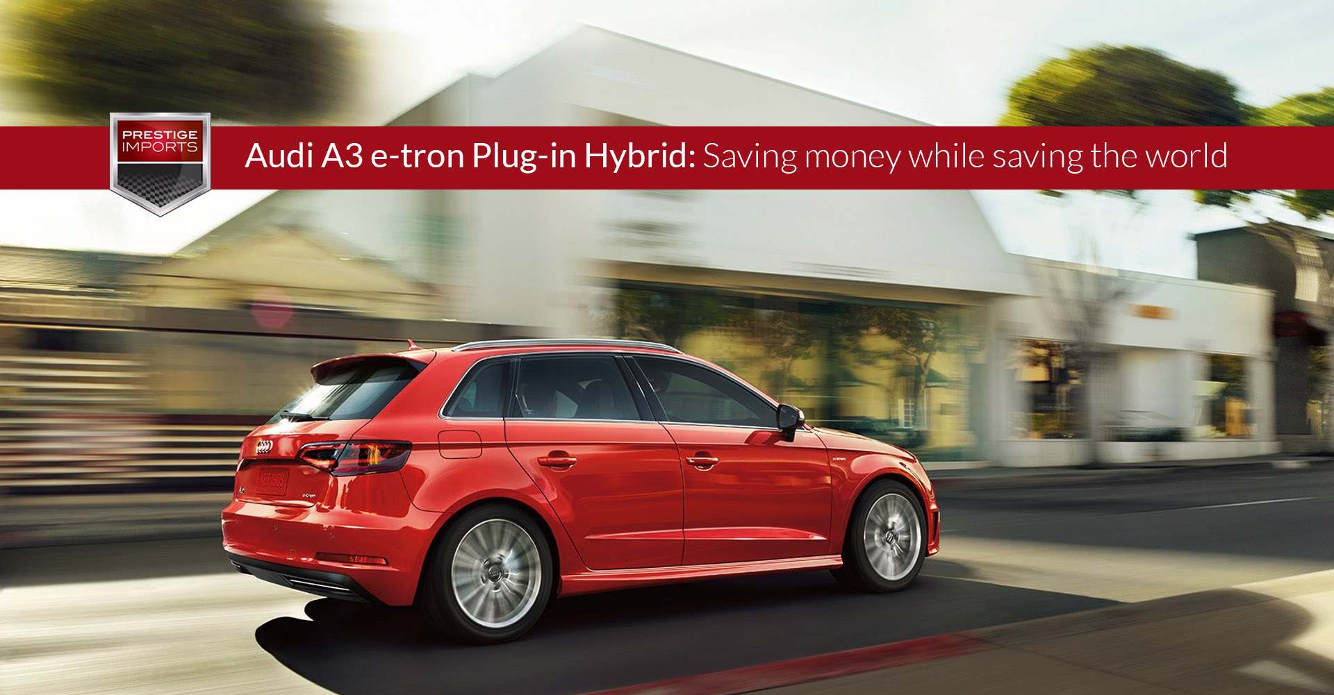 Audi A3 E Tron Plug In Hybrid Saving Money While Saving The