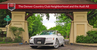 Denver Country Club Neighborhood and the Audi A8