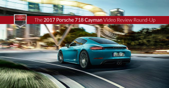 2017 718 Cayman - A Video Review Round-Up