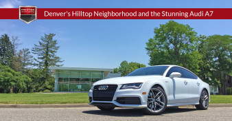 Denver's Hilltop Neighborhood and the Stunning Audi A7