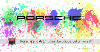 "Porsche and Art: ""It must be unique; yet universal"""