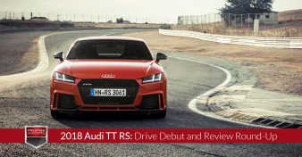 2018 Audi TT RS - Drive Debut and Review Round-Up