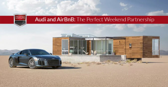 Audi and AirBnB - The Perfect Weekend Partnership