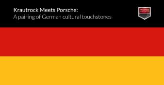 Krautrock Meets Porsche - A pairing of German cultural touchstones