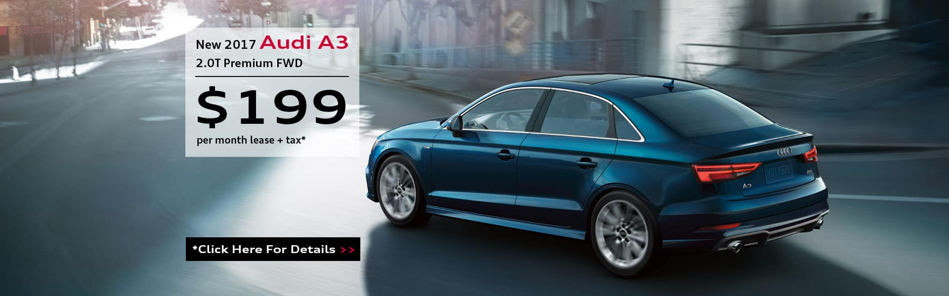 A3 Lease Specials - 199 per Month