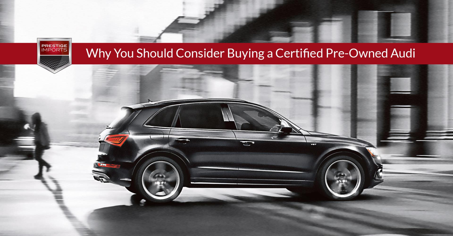 Why You Should Consider Buying a Certified Pre-Owned Audi