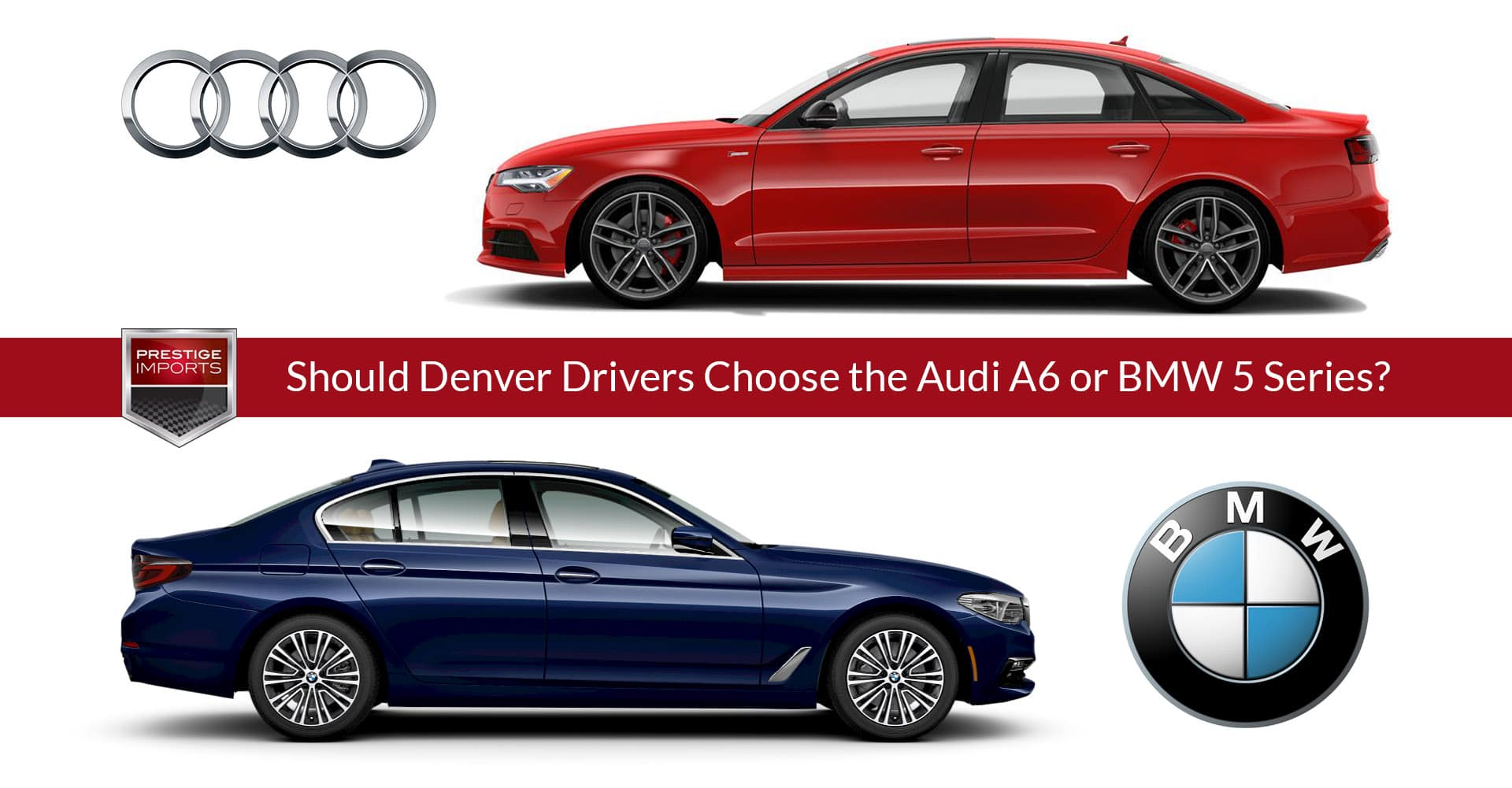Should Denver Drivers Choose an Audi A6 or BMW 5 Series