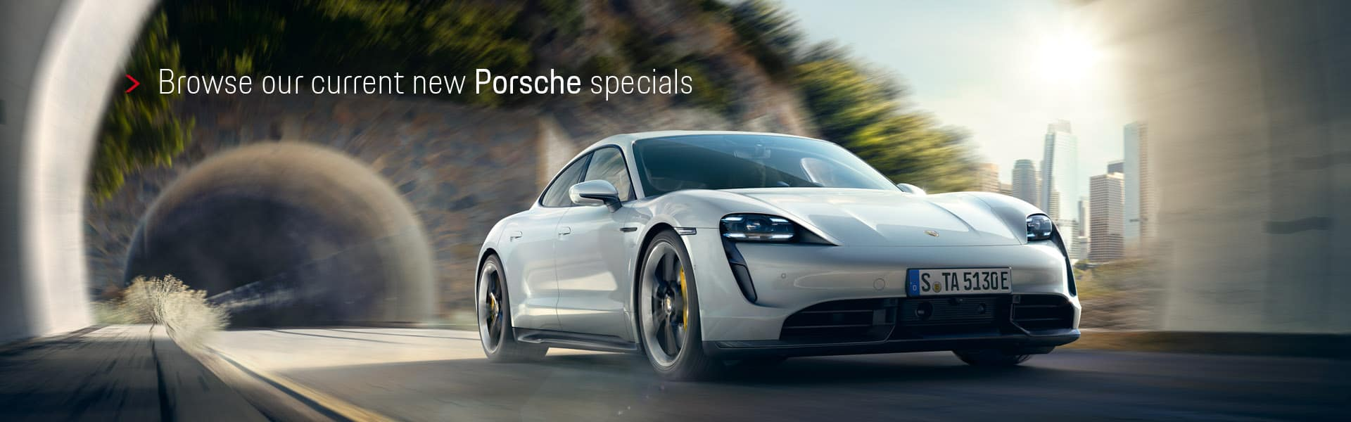 Browse our current new Porsche specials - Taycan