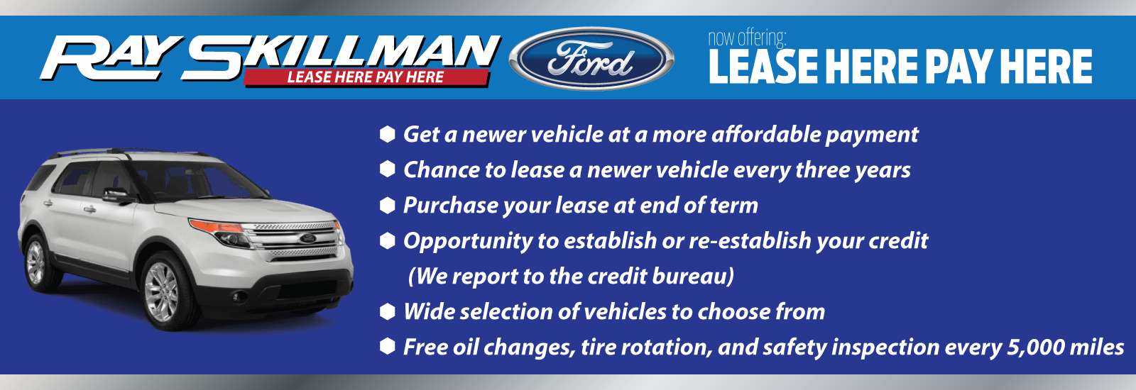 Ray-Skillman-Ford-Lease-Here-Pay-Here-Web-Banner-1600×550