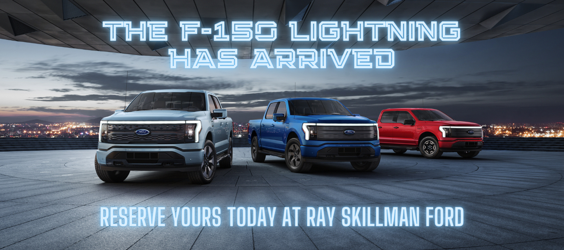 Reserve Your Ford F-150 Lightning with Ray Skillman Ford