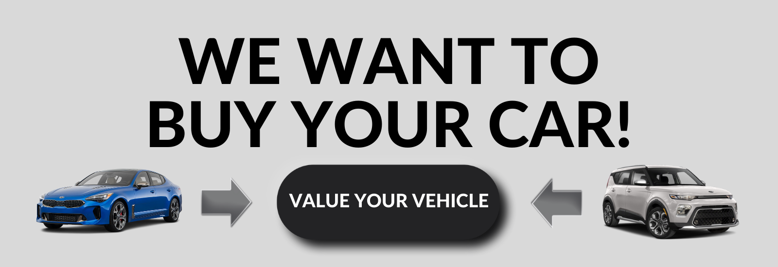 WE WANT TO BUY YOUR CAR! Kia West