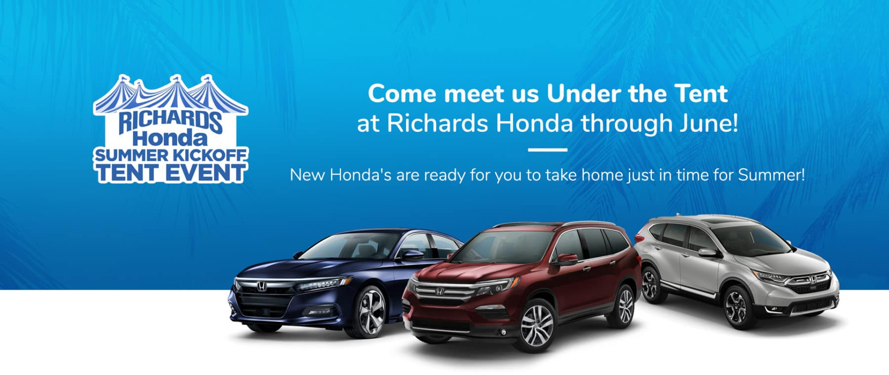 Richards Honda Summer Tent Event