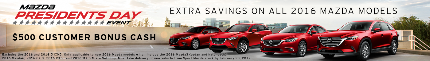 President's Day Sale on all 2016 Mazda models get $500 bonus cash at Sport Mazda in Orlando, FL