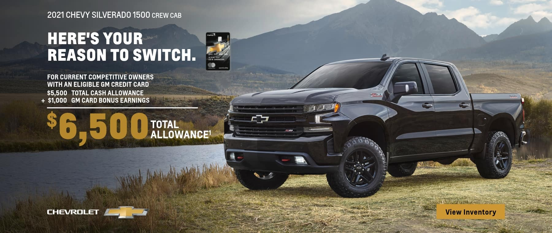 2021 chevy silverado 1500 crew cab for current competitive owners with an eligible gm credit card $5,500 total cash allowance + $1,000 gm card bonus earnings chevrolet $6,500 total allowance1 view inventory