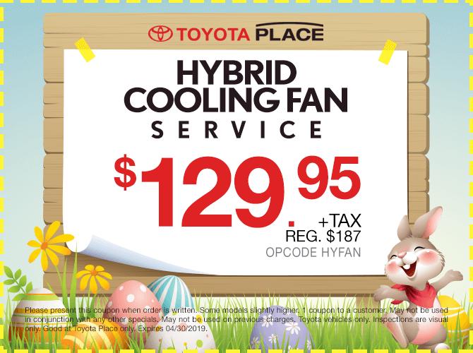 Hybrid Cooling Fan Service $129.95 + tax
