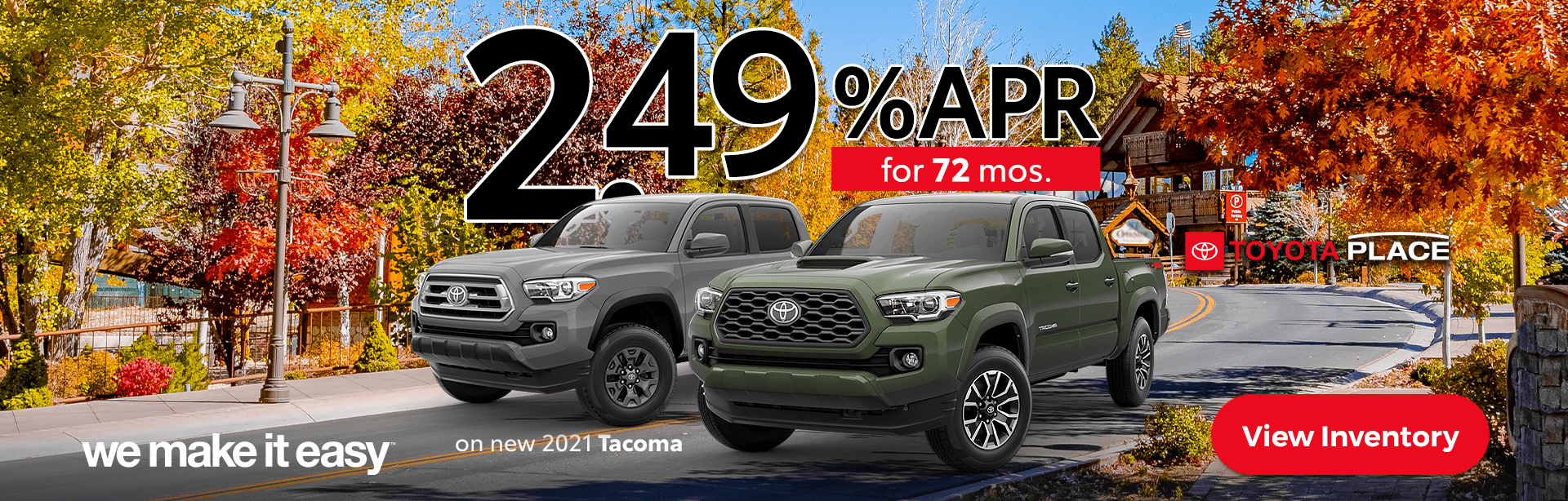 We_Make_it_Easy_Toyota_Place_2021_Tacoma
