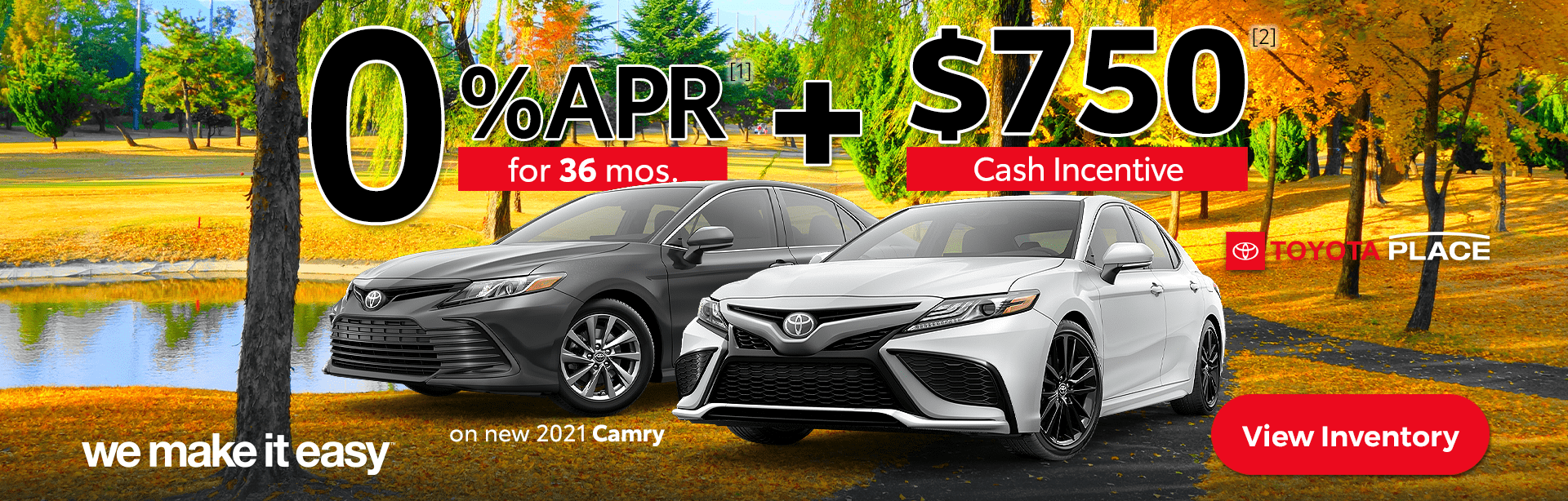 We_Make_it_Easy_Toyota_Place_2021_Camry